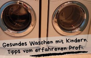 Kleidung gesund Waschen – Tipps vom erfahrenen Monteur
